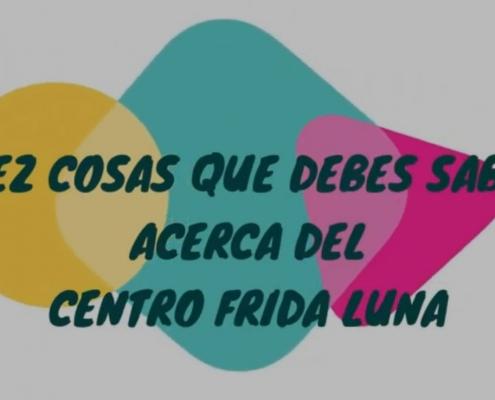 Decálogo Frida Luna